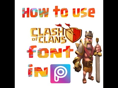 How to use clash of clans font in pics art🙌