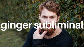 ⏏̲༟ Become A Ginger Subliminal | Red Hair, Pale Skin, No Freckles