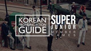 [Korean Pronunciation Guide] SUPER JUNIOR Member Names