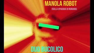 DUO BUCOLICO - MANOLA ROBOT (SULLA SPIAGGIA DI NUMANA)