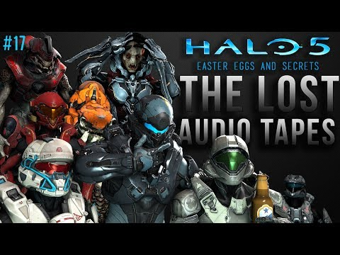"Easter Eggs and Secrets of Halo 5: The ""Lost Audio Tapes"" Special (IWHBYD and more!) #17"