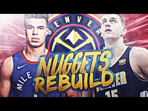 UNSTOPPABLE FRONTCOURT?! NUGGETS REBUILD! NBA 2K19