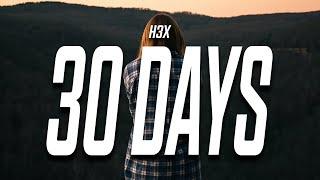 H3x - 30 Days (Lyrics)