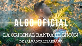 La Original Banda El Limon - Algo Oficial (Video Oficial)