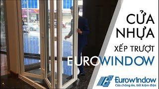Cửa Nhựa Xếp Trượt Eurowindow | Hotline: 0941 350 789