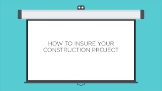 How To Insure Your Construction Project
