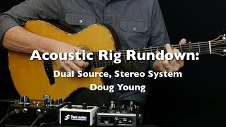 Acoustic Rig Rundown: Dual Source Stereo System