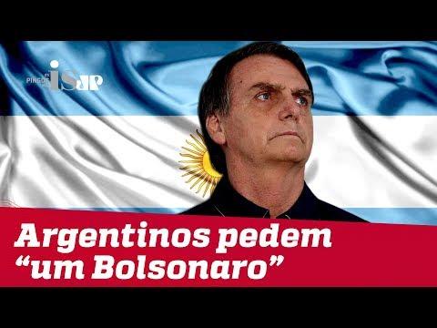 """Argentinos pedem """"um Bolsonaro"""""""