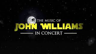 The Music of John Williams - In Concert