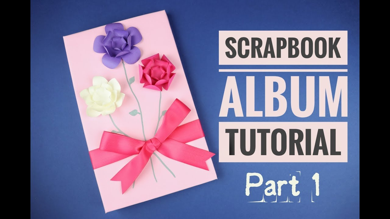 Unique Paper Flower Scrapbook Album Tutorial Part 1 Crafts N