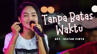 Download Tanpa Batas Waktu Koplo - Safira Inema | Ost Ikatan Cinta (Official Music VIdeo ANEKA SAFARI)