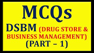 MCQs of DSBM Part - 1 (Pharmacist Exam) (Drug Store