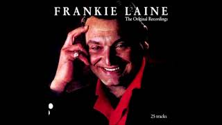 One For My Baby  FRANKIE LAINE