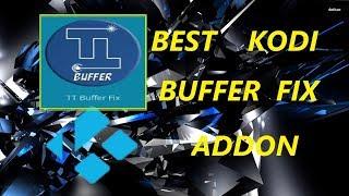 🔴NEW KODI BUFFER FIX- TT BUFFER FIX ADDON🔴by TT Technology!!!GREAT FIRESTICK SOLUTION