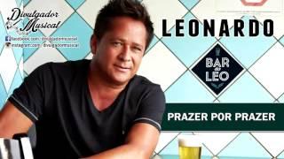 LEONARDO - PRAZER POR PRAZER (CD BAR DO LÉO - 2016)