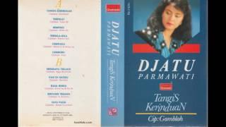 Djatu Parmawati - Tangis Kerinduan