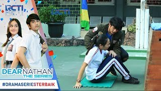 Video DEAR NATHAN THE SERIES - Nathan Peka Banget Sih Ke Salma [5 Oktober 2017] download MP3, 3GP, MP4, WEBM, AVI, FLV April 2018