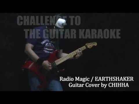 Radio Magic / EARTHSHAKER / CHALLENGE TO THE GUITAR KARAOKE #101
