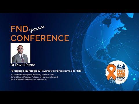 """Bridging Neurologic & Psychiatric Perspectives In FND"""