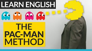 Learn English with the Pac-Man Method!
