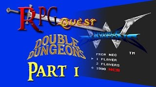 RPG Quest #36: Double Dungeons (TG-16) Part 1