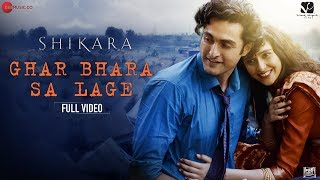 Ghar Bhara Sa Lage (Shikara) (Shreya Ghoshal, Papon) Mp3 Song Download