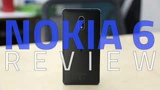 Nokia 6 Review | Camera, Specifications, Performance, and More