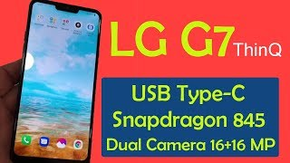 LG G7 ThinQ (2018) Full Specifications, Release Date and Price