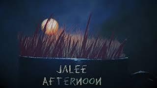 Jalee - Afternoon