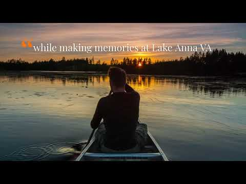 Make some Lake Anna Virginia Memories
