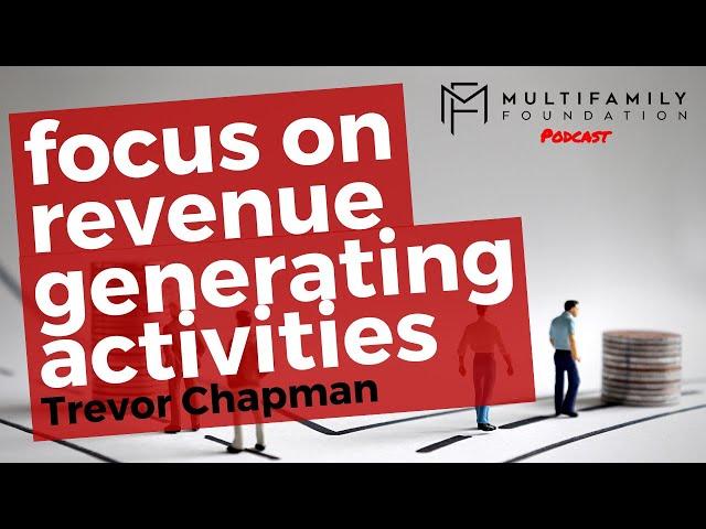 Focus on Revenue Generating Activities