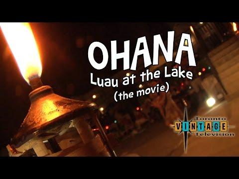 TVTV Episode 11 Road Trip  Ohana Luau at the Lake The Movie