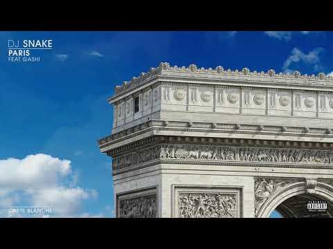 DJ Snake – Paris ft. Gashi