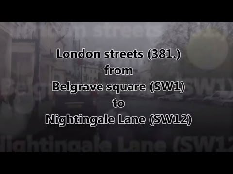 London streets (381.) - Belgrave square (SW1) - Nightingale Lane (SW12)