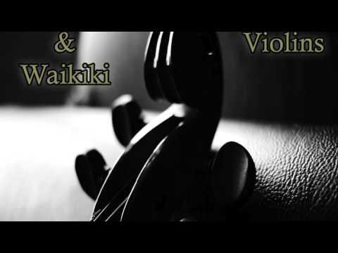 Tom Klang & Waikiki - The Violins (Radio Edit)