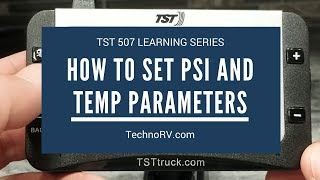 TechnoRV TST 507 Learning Series: Setting up PSI and Temperature Alarm Parameters