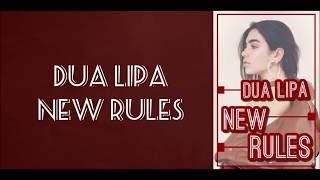 Lirik Lagu New Rules - Dua Lipa