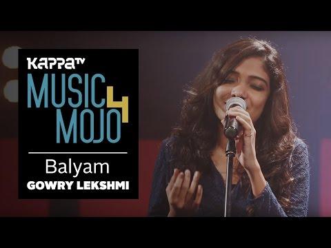 Balyam - Gowry Lekshmi - Music Mojo Season 4 - Kappa TV