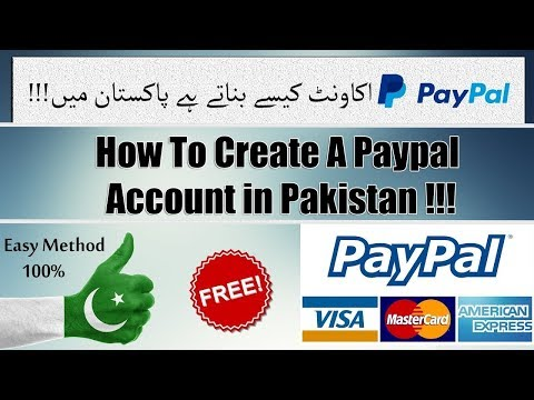 How To Make 100% Verified PayPal Account in Pakistan 2018