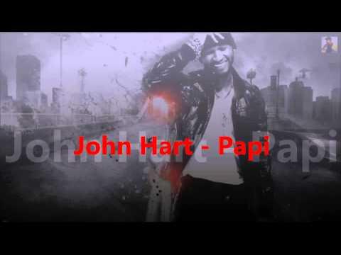 John Hart - Papi ( RNB BOMB )