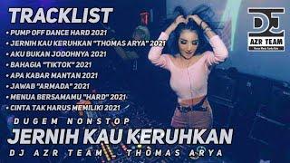 DJ JERNIH KAU KERUHKAN _ THOMAS ARYA REMIX TERBARU 2021 • MELINTIIIR LAGI BOSSQUE