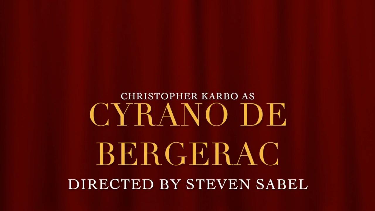 Cyrano de Bergerac May 13 - June 12, 2017