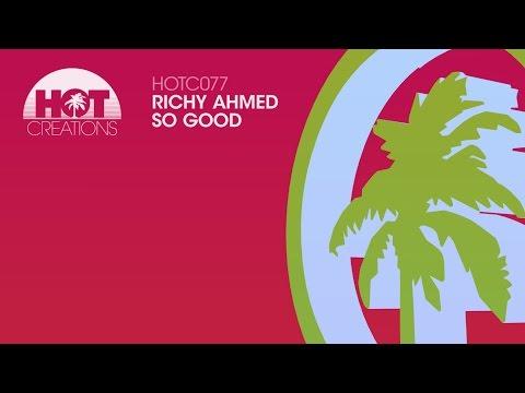 Richy Ahmed  - So Good