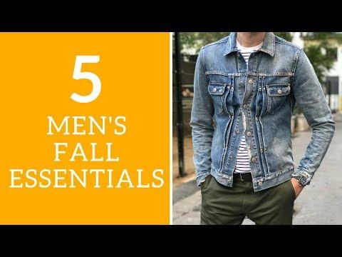 Top 5 Men's Fall Wardrobe Essentials 2017