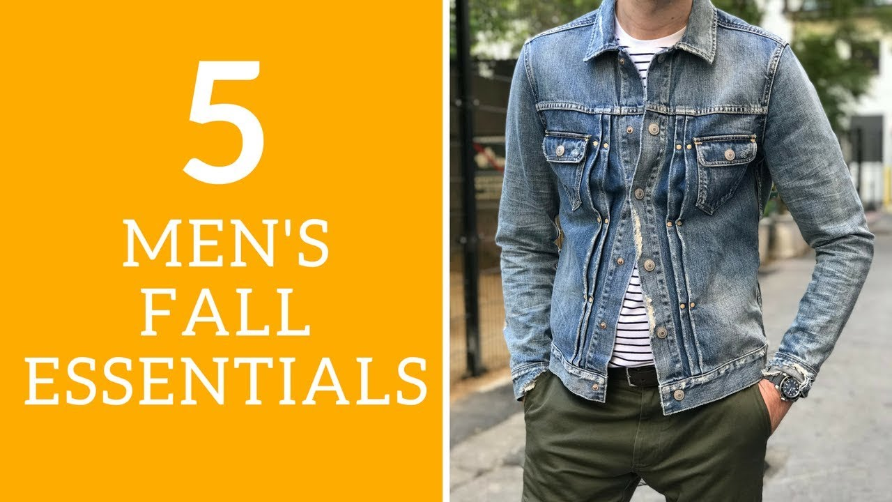 51d35353 Top 5 Men's Fall Wardrobe Essentials 2017