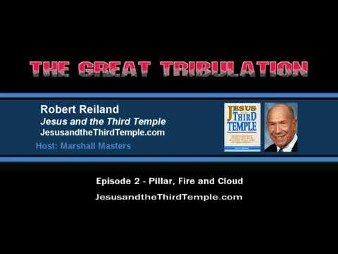 THE GREAT TRIBULATION: Pillar, Fire and Cloud (2/13)