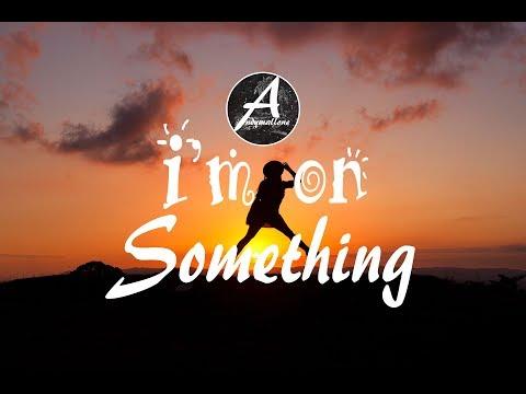BRKLYN - I'm On Something ft. Jocelyn Alice (w/Lyrics)