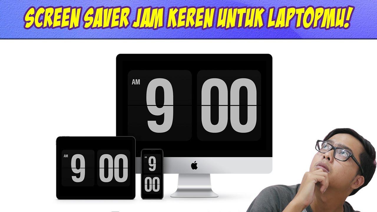 Screen Saver Windows 10 Bertema Jam Digital! Bikin Laptop Makin Keren!