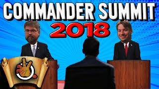 What is the State of the Commander Format? Commander Summit 2018 l The Command Zone #201