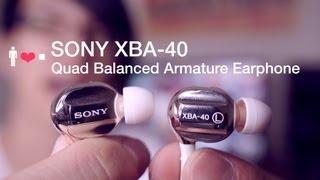 Sony XBA-4 / XBA-40 Earphone Review: Quad Armature Thump